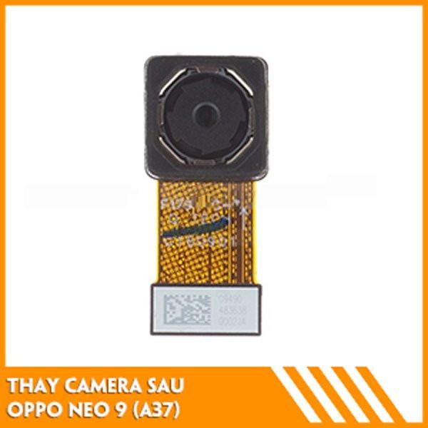 thay-camera-sau-oppo-neo-9-a37-fc
