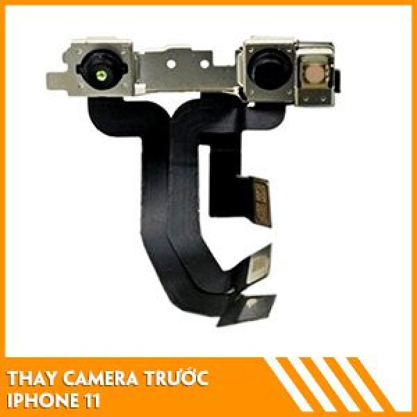 thay-camera-truoc-iphone-11-gia-tot