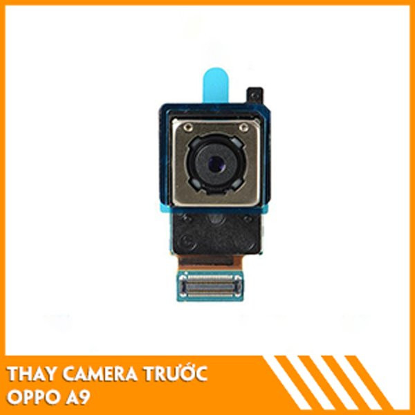 thay-camera-truoc-oppo-a9-fc
