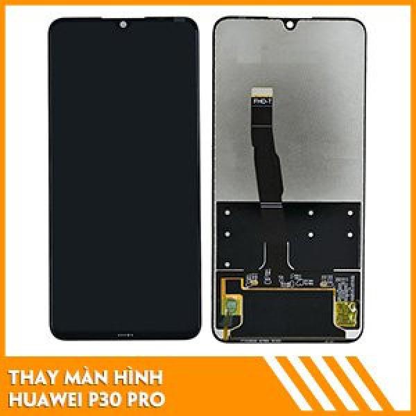 thay-man-hinh-huawei-p30-pro