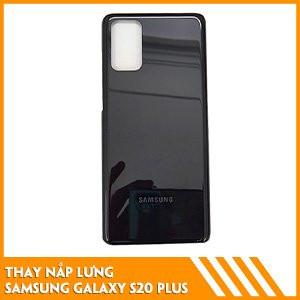 thay-nap-lung-samsung-s20-plus-gia-tot