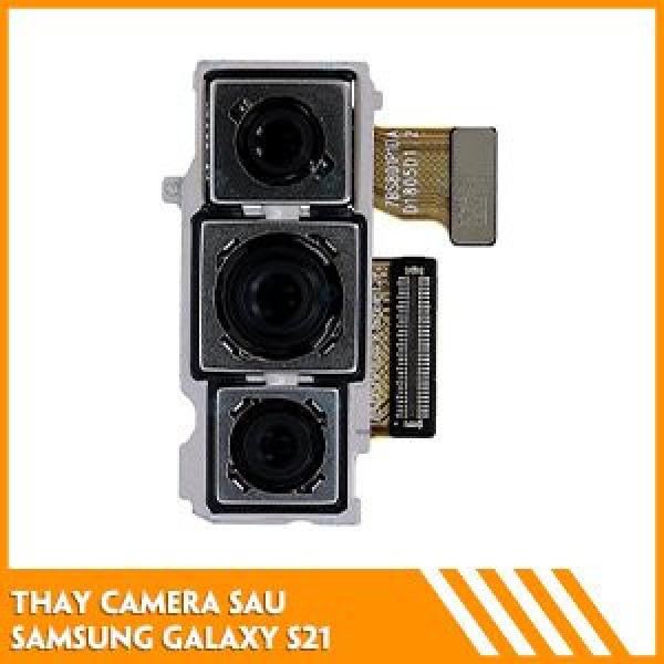 thay-camera-sau-samsung-s21-fc