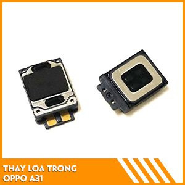 thay-loa-trong-oppo-a31-fc