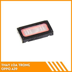 thay-loa-trong-oppo-a39-fc