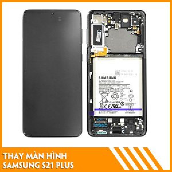 thay-man-hinh-samsung-s21-plus-chat-luong-1
