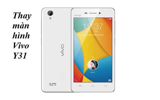 Thay màn hình Vivo Y31 chất lượng cao