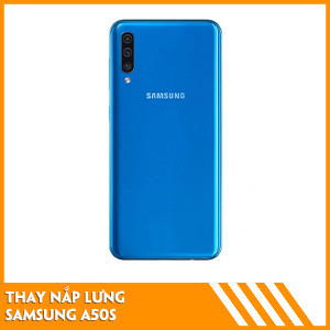 thay-nap-lung-samsung-a50s-fc