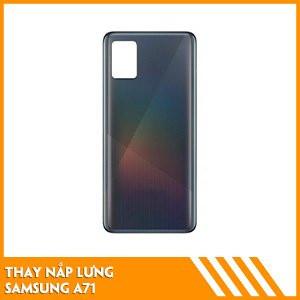thay-nap-lung-samsung-a71-gia-re