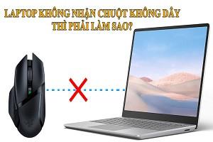 laptop-khong-nhan-chuot-khong-day