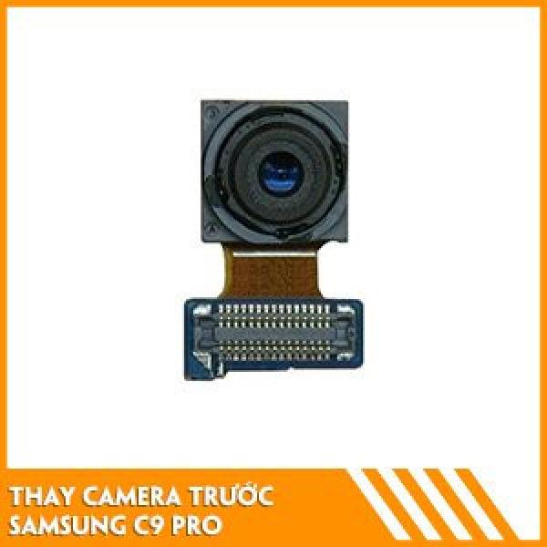 thay-camera-truoc-samsung-c9-pro-fc