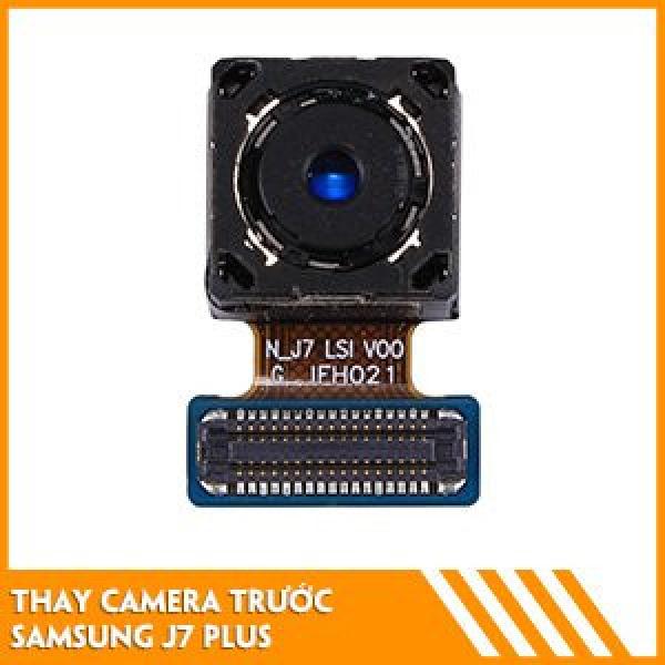 thay-camera-truoc-samsung-j7-plus-gia-tot