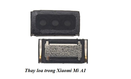 Thay loa trong Xiaomi Mi A1 uy tín giá tốt