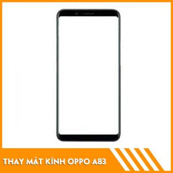 thay-mat-kinh-oppo-a83-fc