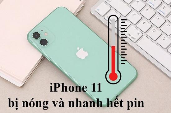 Điện thoại iPhone 11 bị nóng máy và nhanh hết pin