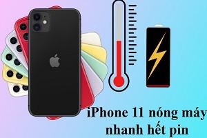 iphone-11-bi-nong-may-va-nhanh-het-pin