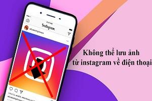 khong-luu-anh-tu-instagram-ve-dien-thoai-duoc