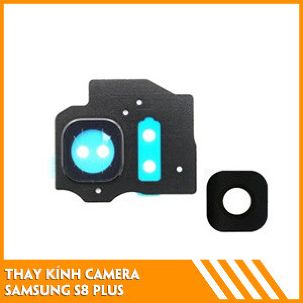 thay-kinh-camera-samsung-s8-plus-fc