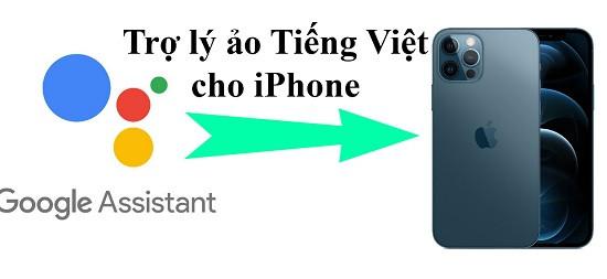 Cài trợ lý ảo tiếng Việt cho iPhone