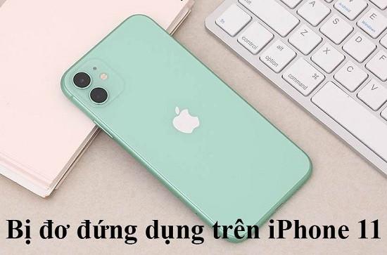 Điện thoại iPhone 11 bị đơ ứng dụng