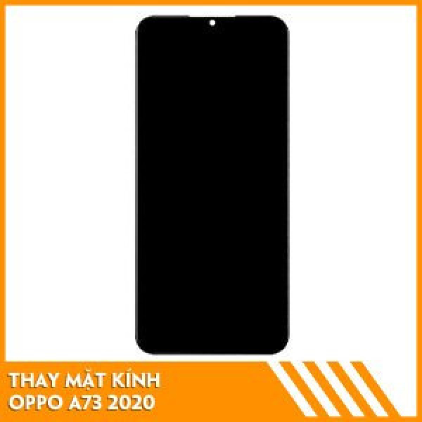 thay-mat-kinh-oppo-a73-fc