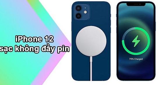 Điện thoại iPhone 12 sạc không đầy pin