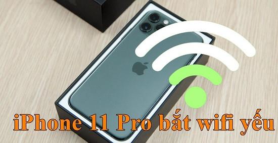 Fix lỗi iPhone 11 Pro bắt wifi yếu
