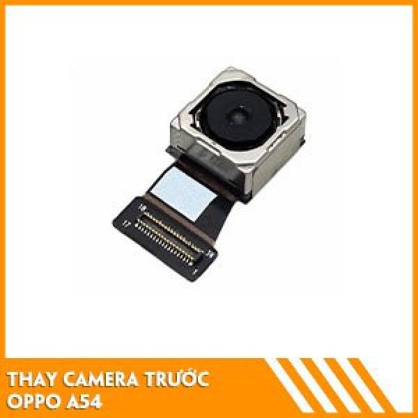 thay-camera-truoc-oppo-a54-fc