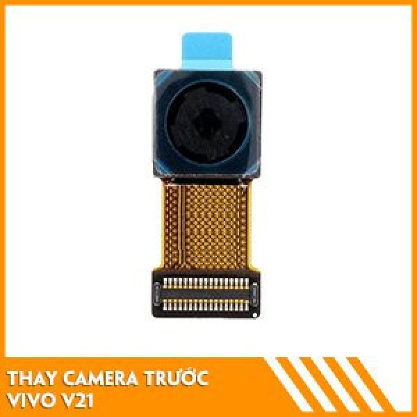 thay-camera-truoc-vivo-v21