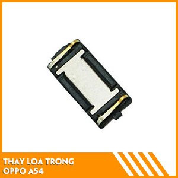 thay-loa-trong-oppo-a54-fc