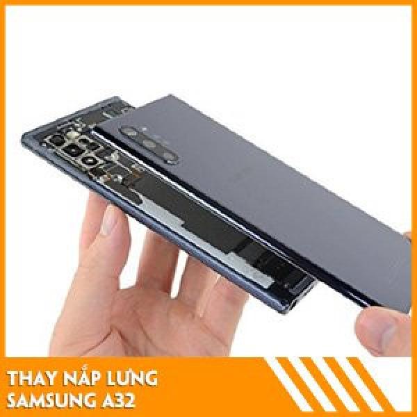 thay-nap-lung-samsung-a32-gia-tot