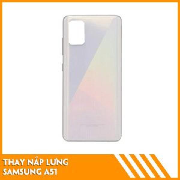 thay-nap-lung-samsung-a51-fc