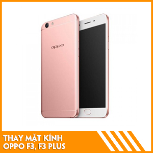thay-mat-kinh-oppo-f3-f3-plus