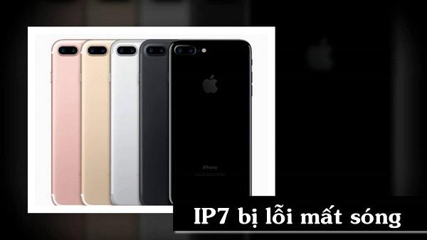 Thông tin lỗi iPhone 7 Plus bị mất sóng