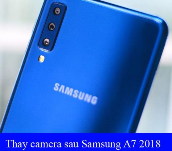 Thay camera Samsung A7 2018 tại Fastcare
