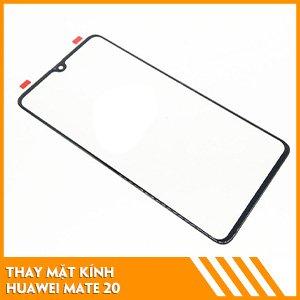 thay-mat-kinh-Huawei-Mate-20