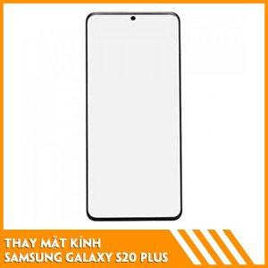 thay-mat-kinh-Samsung-S20-Plus