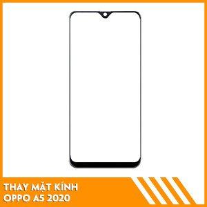 thay-mat-kinh-oppo-a5-2020