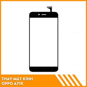 thay-mat-kinh-oppo-a71k