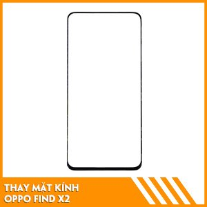 thay-mat-kinh-oppo-find-x2