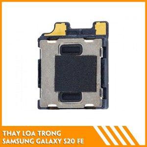 thay-loa-trong-samsung-s20-fe-chat-luong